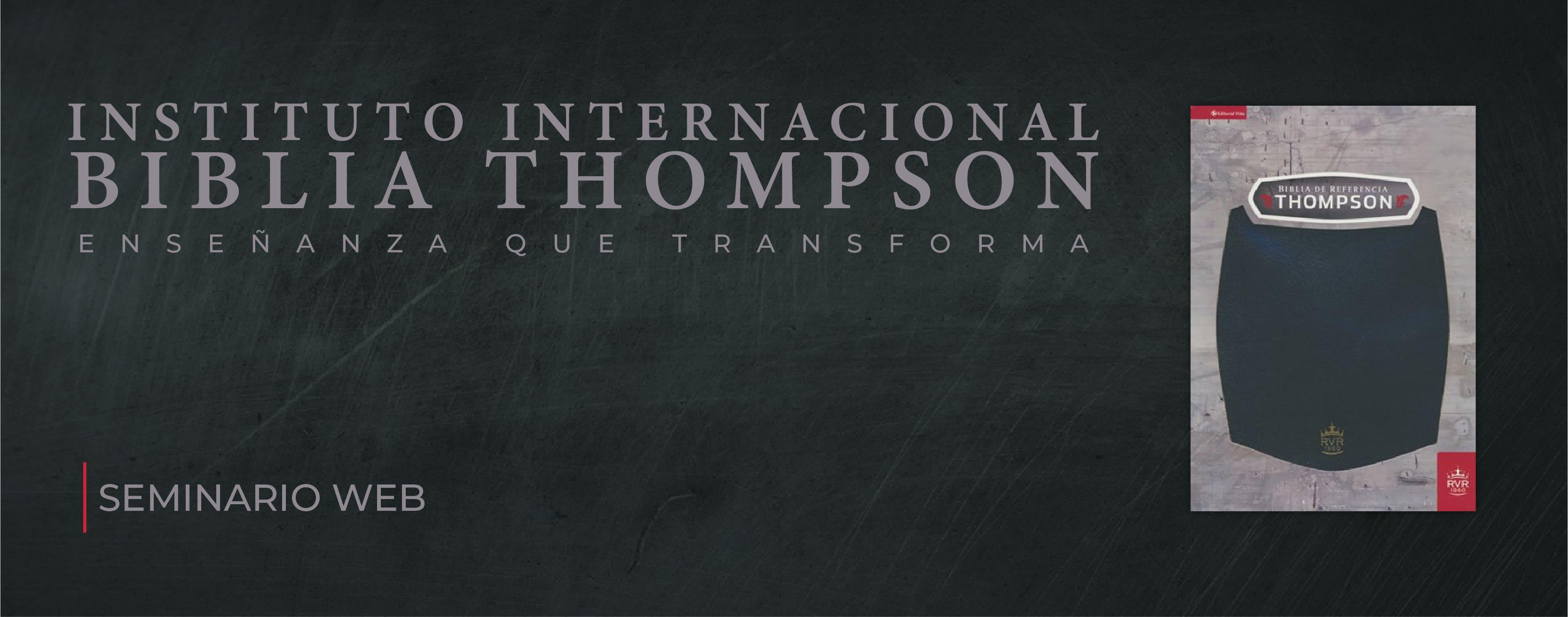 Seminario Virtual del Instituto de la Biblia Thompson