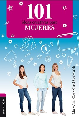 101 Ideas Creativas Para Mujeres (Tapa Rústica) [Libro]