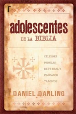 Adolescentes de la Biblia (Tapa Rústica) [Libro]