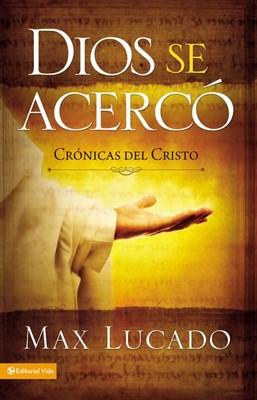 Dios se Acerco (Tapa Rústica) [Libro]