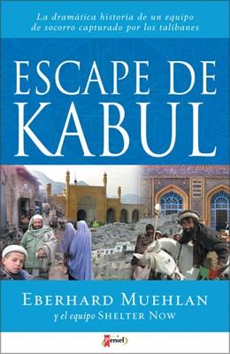 Escape de Kabul (Tapa Rústica) [Libro]