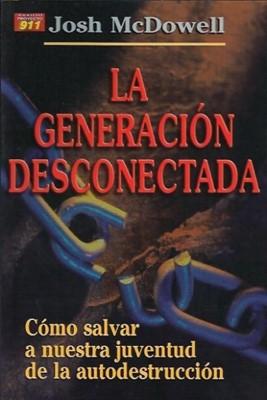Generación Desconectada. (Tapa Rústica) [Libro]