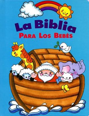 Biblia Para los Bebes (Tapa Dura) [Biblia]
