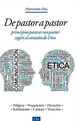 De Pastor A Pastor (Tapa rústica suave) [Libro]