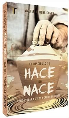 Discípulo Se Hace No Nace (Tapa Suave) [Libro]