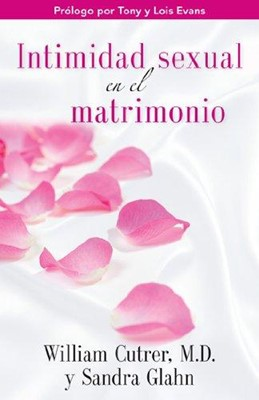 Intimidad Sexual en el Matrimonio (Tapa Rústica) [Libro]