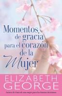 Momentos de Gracia Para el Corazón (Tapa Rústica) [Libro]