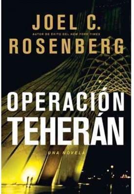 Operación Teheran (Tapa Rústica) [Libro]