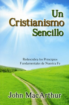 Un Cristianismo Sencillo (Tapa Rústica) [Libro]