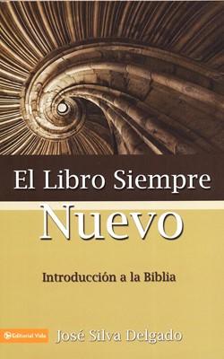 El Libro Siempre Nuevo (Tapa Rústica) [Libro]