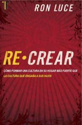 Re-Crear (Tapa Rústica) [Libro]