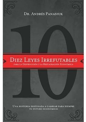 Diez Leyes Irrefutables (Tapa Rústica Suave)