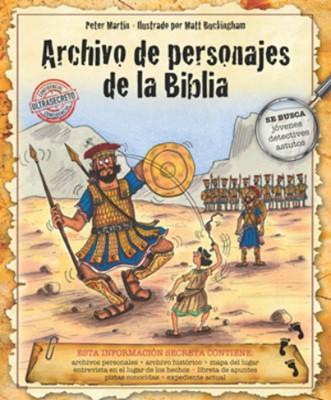 Archivos de Personajes de la Biblia (Tapa Dura) [Libro]