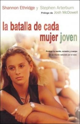 La Batalla de Cada Mujer Joven (Tapa Rústica) [Libro]