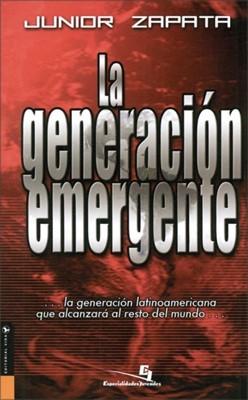 Generación Emergente (Tapa Rústica) [Libro]