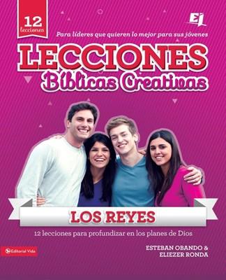 Lecciones Bíblicas Creativas: Los Reyes (Tapa Rústica) [Manual]