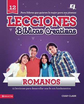 Lecciones Bíblicas Creativas: Romanos (Tapa Rústica) [Manual]