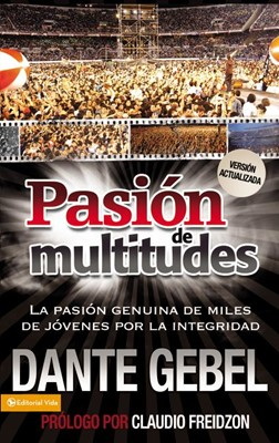 Pasión de Multitudes (Tapa Rústica) [Libro]