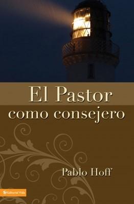 Pastor Como Consejero (Tapa Rústica) [Libro]
