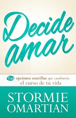 Decide Amar (Tapa Rústica) [Libro]