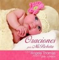Oraciones por mi Bebita (Tapa Dura) [Libro]