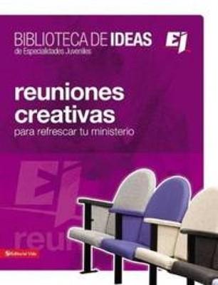 Reuniones Creativas (Tapa Rústica) [Manual]
