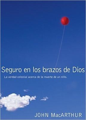 Seguros en Las Manos de Dios (Tapa Rústica) [Libro]