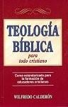 Teología Bíblica Para Todo Cristiano (Tapa Rústica) [Libro]