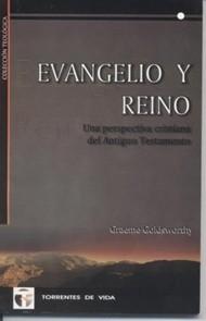 Evangelio y Reino (Tapa Rústica) [Libro]