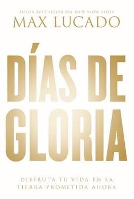 Días de Gloria (Tapa Rústica) [Libro]