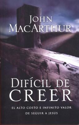 Difícil de Creer (Tapa Rústica) [Libro]