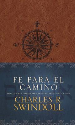 Fe Para el Camino (Tapa Suave) [Libro]
