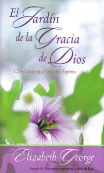 El Jardín de la Gracia de Dios (Tapa rústica suave) [Libro Bolsillo]