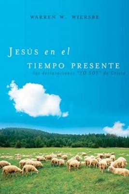 Jesús en el Tiempo Presente (Tapa Rústica) [Libro]