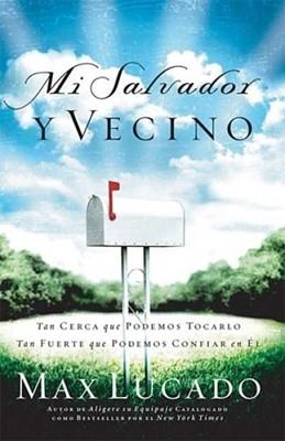 Mi Salvador y Vecino (Tapa Rústica) [Libro]