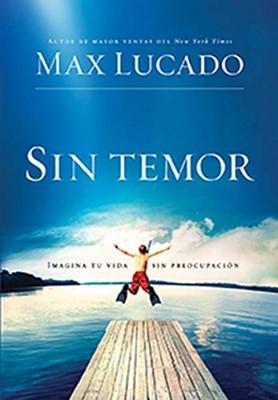 Sin Temor (Tapa Rústica) [Libro]