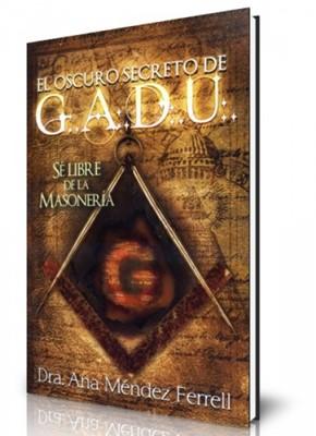 El Oscuro Secreto de G.A.D.U (Tapa Suave) [Libro]