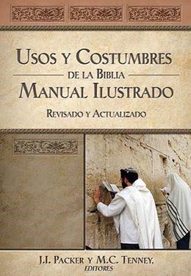 Usos y Costumbres de la Biblia (Tapa Dura) [Libro]