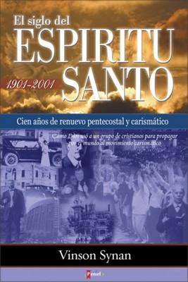 El Siglo Del Espíritu Santo (Tapa rústica suave) [Libro]