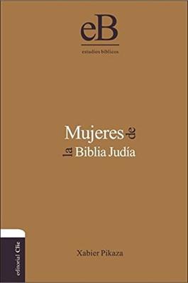 Mujeres de la Biblia Judía (Tapa Dura) [Libro]