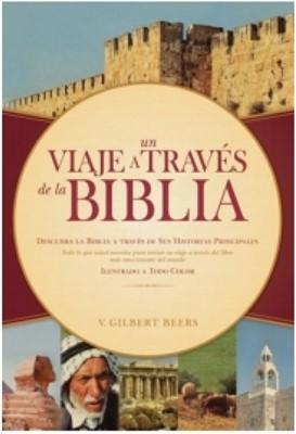 Un Viaje A Través de la Biblia (Tapa Dura) [Libro]