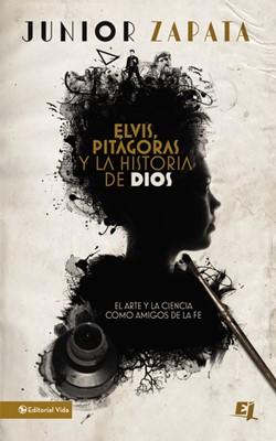 Elvis, Pitágoras y la Historia de Dios