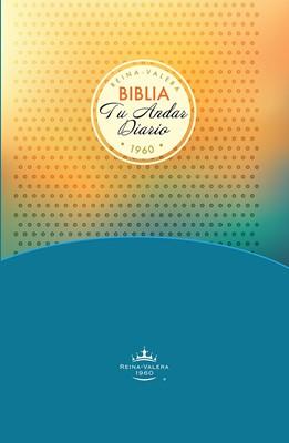 Biblia Tu Andar Diario Joven (Tapa Dura) [Biblia]