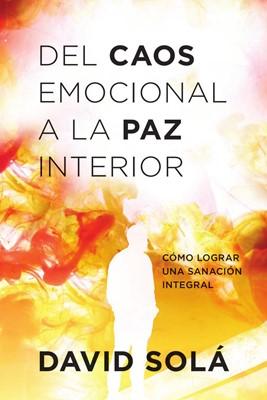 Del Caos Emocional a la Paz Interior