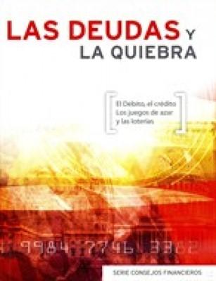 Las Deudas y La Quiebra (Tapa Rústica) [Libro Bolsillo]