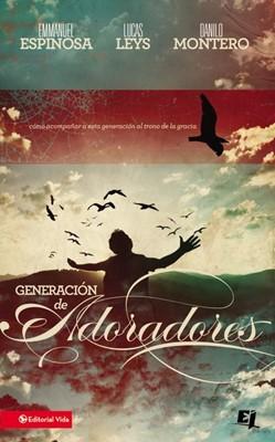 Generación de Adoradores (Tapa Rústica) [Libro]