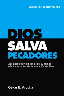 Dios Salva Pecadoes (Tapa Rústica) [Libro]