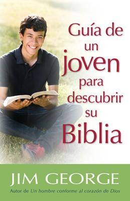 Guía de un Joven Para Descubrir su Biblia (Tapa Rústica) [Libro]