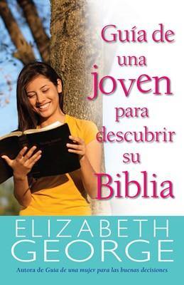Guía de Una Joven Para Descubrir su Biblia (Tapa Rústica) [Libro]