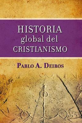 Historia Global del Cristianismo (Tapa Dura) [Libro]